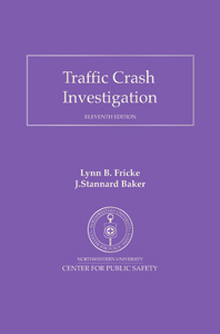 Traffic Crash Investigation 11th Edition Cover